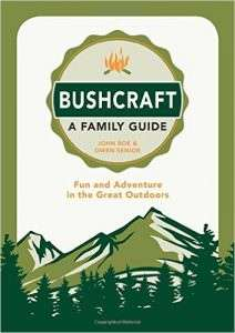 bushcraft a family guide